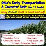 Ohio Transportation and Inventor GOOGLE SLIDE Unit for 4th Grade!
