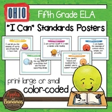 "Ohio's Learning Standards Fifth Grade ELA ""I Can""  Posters and Statement Cards"