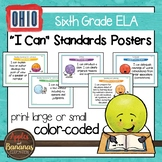 """Ohio's Learning Standards Sixth Grade ELA """"I Can""""  Posters"""