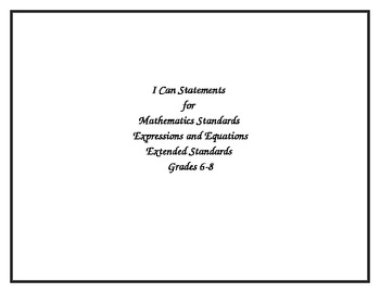 Ohio's Academic Content Standards-Extended Math Grades 6-8 I Can Posters