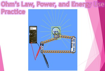 Ohm's Law, Electric Power, and Energy Practice Worksheet a