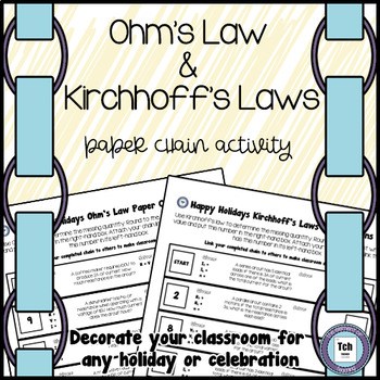 Ohm's Law and Kirchhoff's Laws Paper Chains Practice Activity