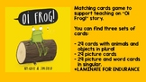 Oi Frog! Matching picture and word cards game