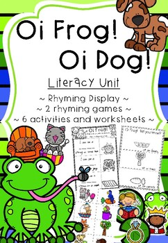 Oi Frog! Oi Dog! Literacy Rhyming Unit
