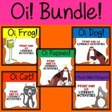 Oi Frog!, Oi Dog!, Oi Cat! and Oi Duck-Billed Platypus! Literacy Bundle.