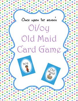 Oi, oy Digraph Old Maid Card Game