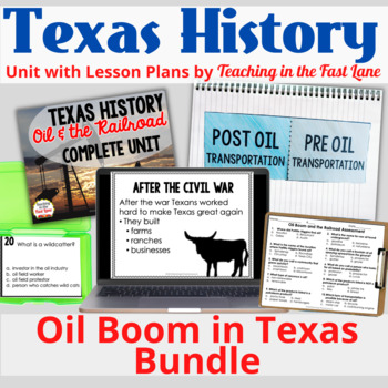 Oil Boom in Texas Unit Bundle with Lesson Plans