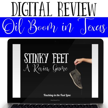 Oil Boom and the Railroad in Texas Review Game Stinky Feet