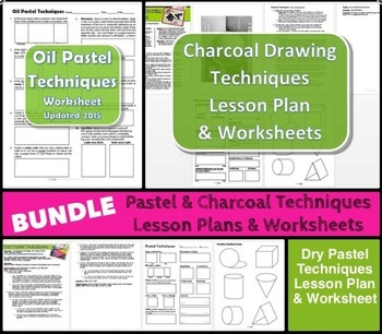 Oil & Dry Pastel and Charcoal Techniques BUNDLE Lesson Plans and Worksheets