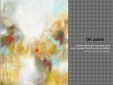 Oil Paint: A brief history and overview