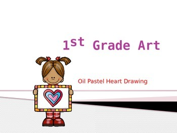 Oil Pastel Heart Art Activity with PowerPoint