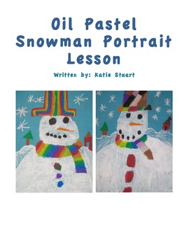 Oil Pastel Snowman Portrait Lesson