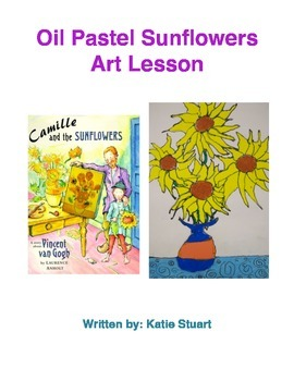 Oil Pastel Sunflowers Art and Reading Lesson Plan!