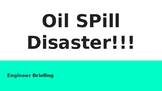 Oil Spill Disaster STEM Challenge