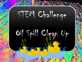 Oil Spill Earth Day STEM Challenge