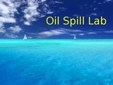 Oil Spill Lab and Lecture(PP)