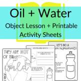 Oil + Water Object Lesson & Printables John 17:14-16 Sunda