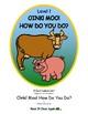 Oink! Moo! How Do You Do? Level 1 Digital Version