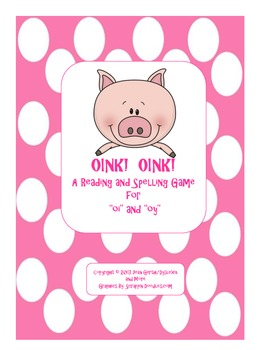 "Oink! Oink! - A Reading and Spelling Game for ""oi"" and ""oy"""