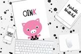 Oink Pig Poster