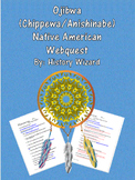 Ojibwa (Chippewa/Anishinabe) Native American Webquest/Worksheet