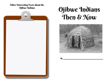 Ojibwe Indians Then and Now Research Booklet