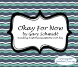 Okay For Now by Gary Schmidt Reading Response Questions with key