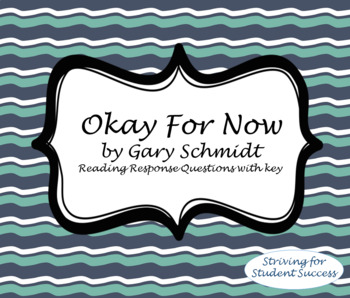 Okay for Now by Gary D. Schmidt Comprehension Questions chapters 1 and 2