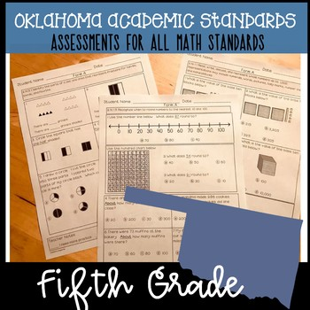 Oklahoma Academic Math Standards - Assessments for ALL 5th Grade Standards