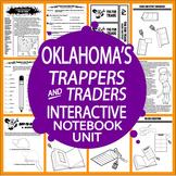 Oklahoma History Interactive Unit–Oklahoma's Fur Trappers & Traders–3rd Grade