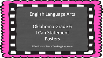 Oklahoma I Can Statement Posters for Grade 6 ELA in Chalkboard Background