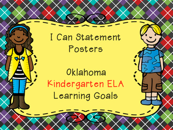 Oklahoma Kindergarten Learning Goals for ELA in I Can Statement Poster Format