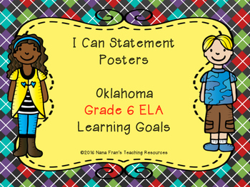 Oklahoma Learning Goals for Grade 6 ELA in I Can Statement