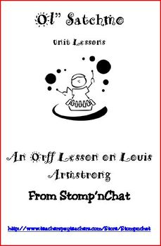 Ol' Satchmo: An Orff Lesson on Jazz, Improvisation, and Louis Armstrong