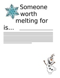 Olaf Writing - Someone Worth Melting For...