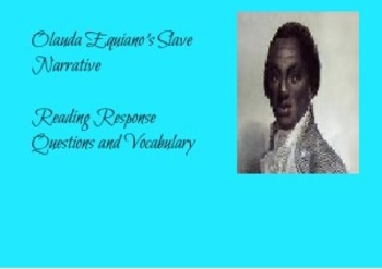 Olaudah Equiano's Slave Narrative Reading Questions and Vocabulary