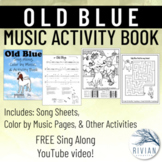 Old Blue - Sing Along, Color by Music, and Activity Book