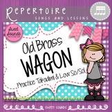 Old Brass Wagon {Rhythm and Melody Practice Pack}