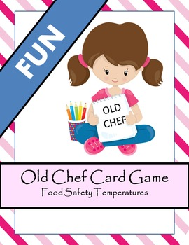 Old Chef - Food Temperature Card Game