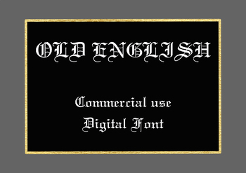 Old English Digital Font,  TTF File, Commercial Use OK, Instant Download
