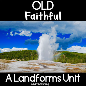Informational Text Close Read: Old Faithful