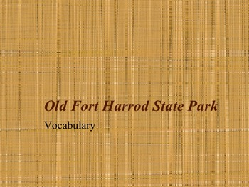 Old Fort Harrod State Park, KY Vocabulary PowerPoint Slideshow