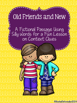Context Clues Practice - Old Friends and New