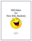 Old Jokes for New ESL Students