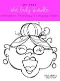 Old Lady Sliders BUNDLE: NO PREP Activity for Articulation, Phonology & Language
