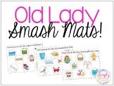 Old Lady Smash Mats!