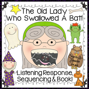Old Lady Swallowed A Bat Listening Response, Sequencing & Reader!