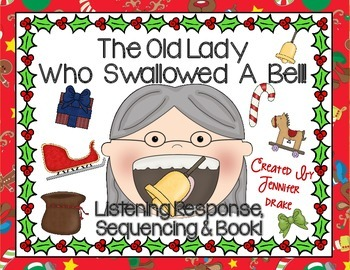 Old Lady Swallowed A Bell Listening Response, Sequencing & Reader!