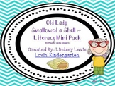 There Was an Old Lady Who Swallowed a Shell - Literacy Mini Pack