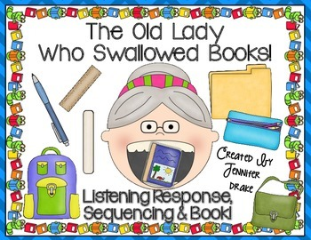 Old Lady Swallowed Some Books Listening Response, Sequencing & Reader!